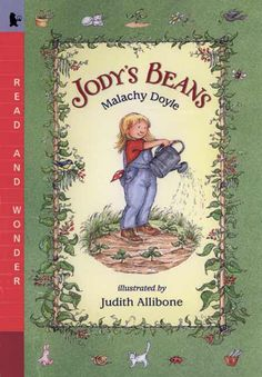 #commoncore Jody's Beans, by Malachy Doyle. When Jody's grandfather comes to visit, he brings along a packet of seeds for them to plant. Through spring, summer, and fall, Jody watches her plants sprout, flower, and grow lots of beans. Soon, as Jody's parents await a new baby, Granda and Jody are picking the beans - and waiting for next spring. PB 9780763617134 / Ages 3-6 / GRL K