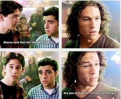 10 Things I Hate About You >>This part made me laugh so hard XD