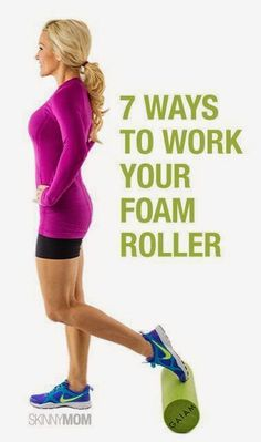 7 Ways to Work Foam Roller