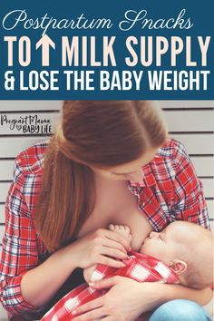 Postpartum snacks that increase your milk supply and help you lose the baby weight. Yummy breastfeeding snacks perfect for weight loss.