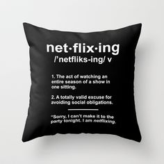 Netflixing Throw Pillow by LookHUMAN