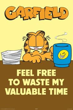 Free Garfield | Garfield Office Feel Free To Waste My Valuable Time