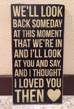 Brad Paisley Song Then  Wood Sign by aubreyheath on Etsy, $30.00