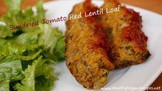 Sundried Tomato Red Lentil Loaf