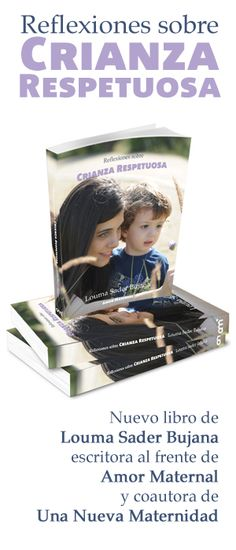 Reflexiones sobre Crianza Respetuosa de Louma Sader Bujana