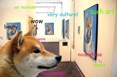 You like Doge but you resent anyone who assumes all shibas speak that way. Funny Animal Memes, Funny Animals, Adorable Animals, Funny Quotes, Funny Memes, Shibu Inu, Doge Meme, Happy Memes, Dog Jokes