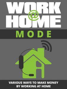Work @ Home Mode