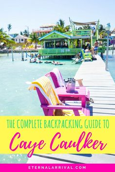 Your guide to backpacking Caye Caulker, Belize on a budget. Cheap cute hotels & hostels plus restaurants with delicious food (hello jerk chicken!) and the best beach bars!