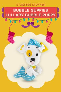 Preschoolers can cuddle up with this Bubble Guppies Lullaby Bubble Puppy plush doll.
