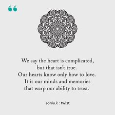 It is so very important to work on ourselves to keep the channels of our hearts open. Authors, Writers, Daily Quotes, Life Quotes, Dark Poetry, Self Awareness, Powerful Words, Word Porn, Live Action