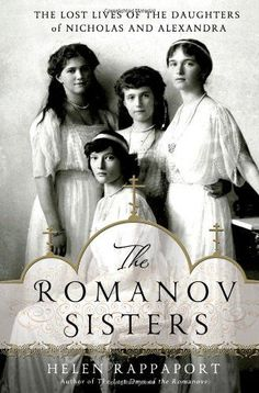 The Romanov Sisters: The Lost Lives of the Daughters of Nicholas and Alexandra by Helen Rappaport http://www.amazon.com/dp/1250020204/ref=cm_sw_r_pi_dp_3x0cwb0JBVDKF