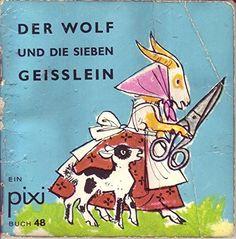 Pixi Buch. 48. Der Wolf und die 7 Geisslein von F. Sahling http://www.amazon.de/dp/B0000BMDSN/ref=cm_sw_r_pi_dp_amCIub12KC8EY