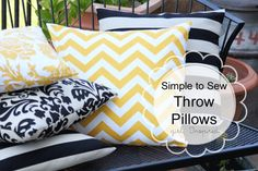 Simple to sew throw pillows. I like the idea of making covers for a pillow form instead of actually filling it with batting, easier to wash and store.