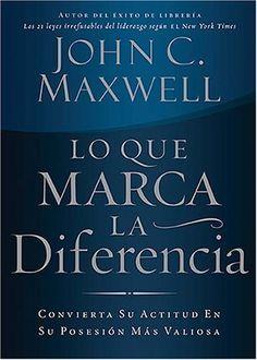 Lo que marca la diferencia: Convierta su actitud en su posesión más valiosa (Spanish Edition) by John C. Maxwell, http://www.amazon.com/dp/1602550077/ref=cm_sw_r_pi_dp_-oa8rb1V4HTRV