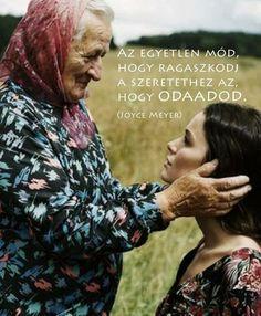 Joyce Meyer gondolata a szeretetről. A kép forrása: Tudsz egy órát Csendben lenni?