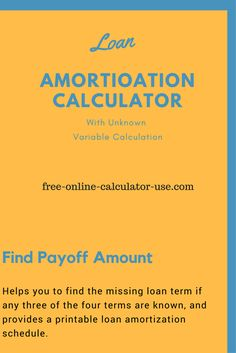 missing term loan calculator for calculating the unknown variable