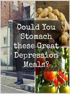 Could you stomach these Great Depression meals? | www.TheSurvivalMom.com