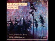 M. K. Čiurlionis - Miške (In The Forest) - YouTube