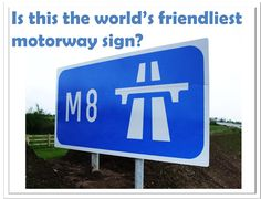 Is this the world's friendliest motorway sign? Motorway Signs, When Im Bored, Signage, Safety, Funny, Blue, Security Guard, Billboard, Funny Parenting
