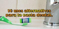 10 usos alternativos para la pasta dental.