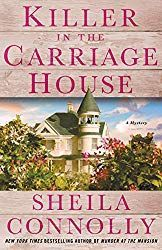 "Read ""Killer in the Carriage House A Victorian Village Mystery"" by Sheila Connolly available from Rakuten Kobo. Welcome back to Asheboro, Maryland, where real estate can be a matter of life and death. Killer in the Carriage House is. Mystery Novels, Mystery Series, Mystery Thriller, Thriller Books, Best Mysteries, Cozy Mysteries, New Books, Books To Read, Books New Releases"