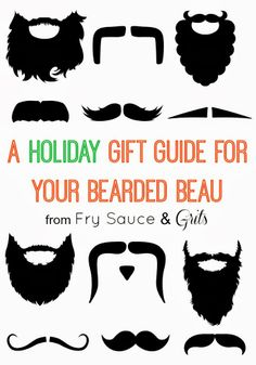 The perfect holiday gift guide for your bearded and mustache wearing beau from FrySauceandGrits.com #holiday #christmas #giftguide #men #skincare #movember #beards #mustaches