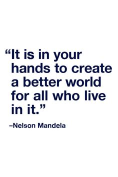 Nelson Mandela - such wise words Great Quotes, Quotes To Live By, Me Quotes, Motivational Quotes, Inspirational Quotes, Legacy Quotes, The Words, Cool Words, Hospitality Quotes