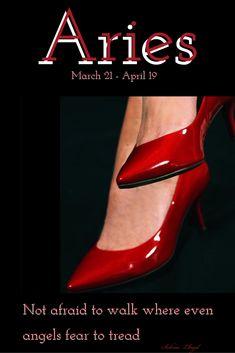 Aries: Walk on regardless
