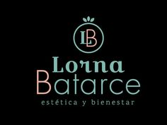 Nuestro logo #lornabatarce
