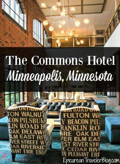 "Hotel Review: The Commons Hotel, a luxury boutique hotel with ""geek chic"" style in Minneapolis, Minnesota 