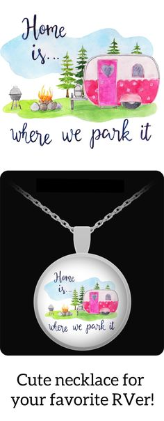 Cute necklace for your favorite RVer! Printed necklace from an original watercolor design with hand-drawn lettering. Traveling Teacher, Small Rv, Vintage Rv, Hand Drawn Lettering, Rv Tips, Cute Necklace, Watercolor Design, Cricut Vinyl, Campers