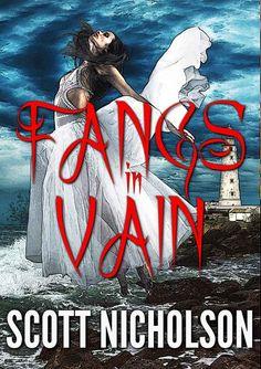 ☆ Fangs In Vain «Sabrina Vickers, Vampire» By Scott Nicholson ☆