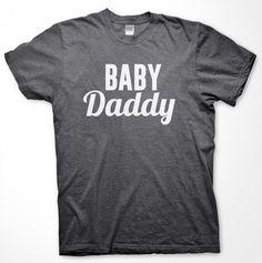 Baby Daddy Tshirt - New Dad Shirt - Mens Birthday Gift, Gift for Dad, Father Shirt, New Baby Shirt, Dad to Be Shirt, Baby Announcement by ShirtBurger on Etsy https://www.etsy.com/listing/212043533/baby-daddy-tshirt-new-dad-shirt-mens