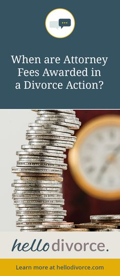 Free membership gives you answers regarding attorney fees and divorce. Access article here https://hellodivorce.com/type/articles/