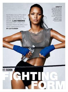 """Fighting Form"" Lais Ribeiro for Self Magazine September 2015"