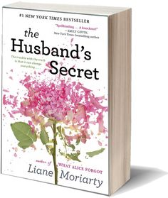 """The Husband's Secret by Liane Moriarty. """"To be opened in the event of my death."""" Husband's handwriting on sealed envelope--husband very much alive. Would you open it? Compelling contemporary suspense with a twisted ending! Good to the very last sentence."""