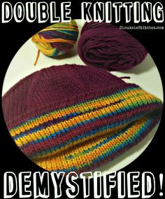 Double knitting is not as difficult as you may think! It just takes a little practice to get into the rhythm of the technique, then there's no stopping you!