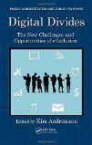 Digital divides : the new challenges and opportunities of e-inclusion / edited by Kim Andreasson http://boreal.academielouvain.be/lib/item?id=chamo:1844198&theme=UCL
