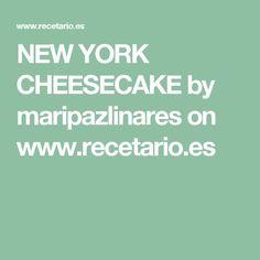 NEW YORK CHEESECAKE by maripazlinares  on www.recetario.es