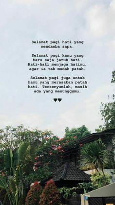 Quotes Rindu, Tumblr Quotes, Mood Quotes, Heart Quotes, Random Quotes, Life Quotes, Muslim Quotes, Religious Quotes, Islamic Quotes