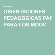ORIENTACIONES PEDAGOGICAS PARA LOS MOOC