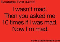 Please ask me 22 more times if I'm mad... Please...