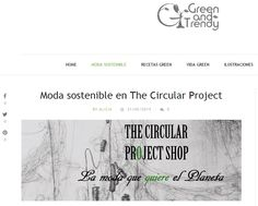Green and Trendy – 31/05/2015 -  The Circular Project Shop