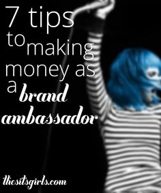 7 tips to help you become a brand ambassador and make money blogging and vlogging.