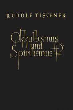 Einführung in den Okkultismus und Spiritismus