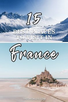 15 Most popular and best places to visit in France! This popular travel destination in Europe is filled with amazing cities and places to visit! Ski in the French Alps or have a city break in Paris or Nice, France is tailored to all! Create a perfect travel guide or itinerary to France with this list of places to visit in France | France travel guide | France itinerary | Places to visit France | Cities to visit France #france #europe #travel #destination #guide #ideas Europe On A Budget, Europe Travel Tips, Spain Travel, European Travel, Travel Guide, France City, France Europe, France Travel, European Honeymoons