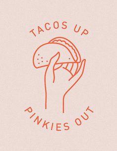 Tacos up