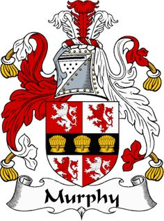 Murphy family crest from the website  www.4crests.com #coatofarms #familycrest…