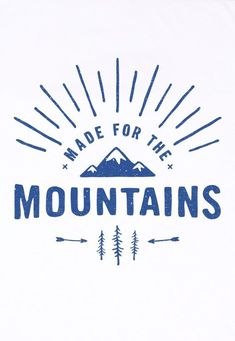 Made for the mountains   ABC's   Pinterest   Trip To Colorado, For ...