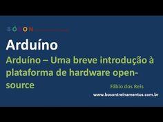 #Arduino - Uma Breve Introdução - 01 - YouTube